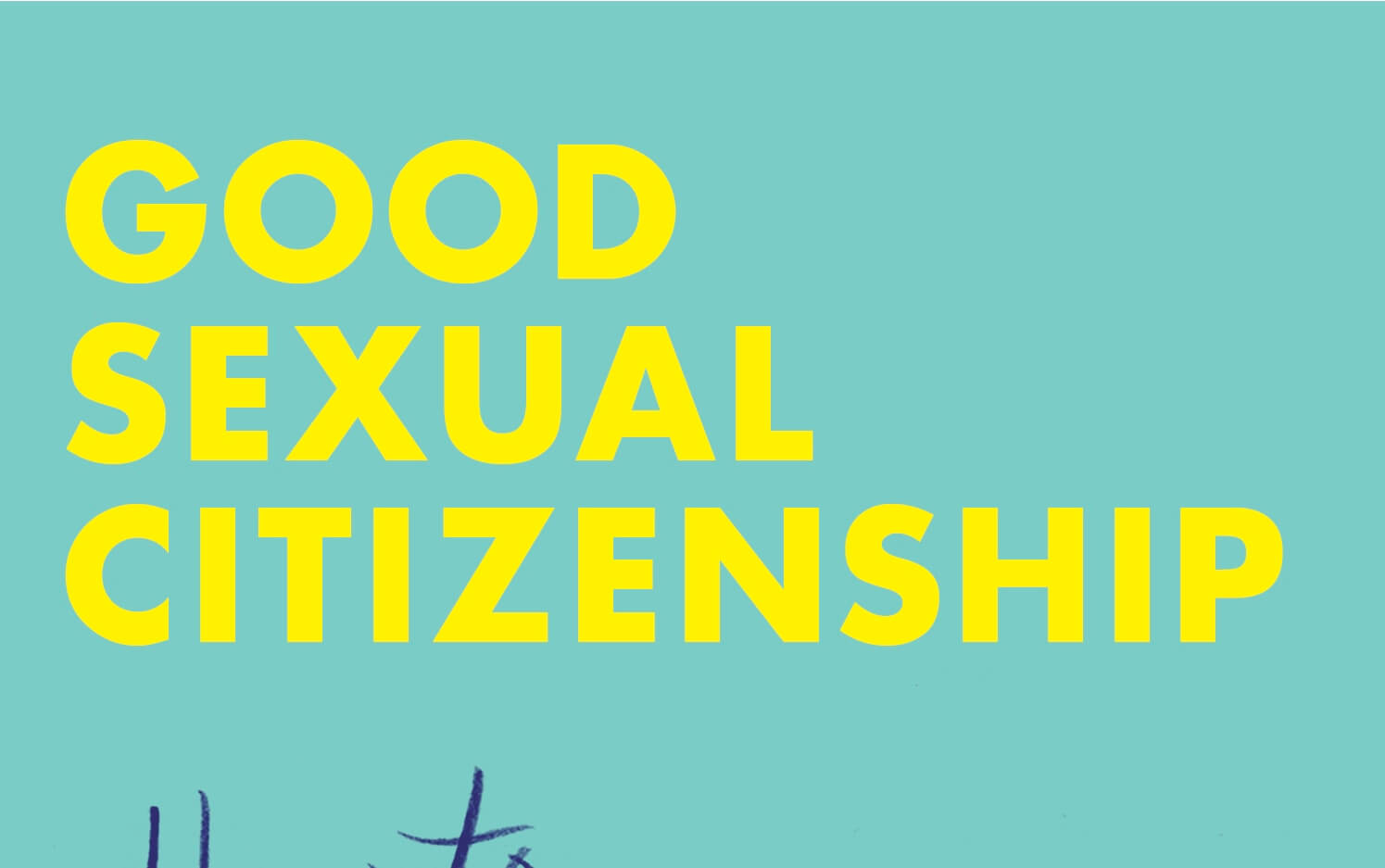 Good Sexual Citizenship Cover. Ellen Friedrichs (Writer). Cleis Press. September 24, 2019.