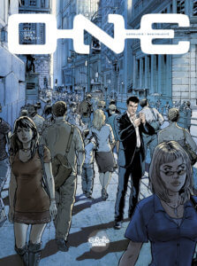 One Volume 1: Just One Breath Cover. Sylvain Cordurié and Živorad Radivojević. Europe Comics. October 2019 - A man stands apart from the crowd in a city street full of people