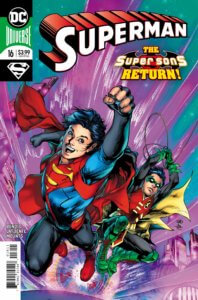 Cover for Superman #16 - Brian Michael Bendis (writer), David Lafuente (art), Paul Mounts (colors), Joe Prado (cover), Ivan Reis (cover), Dave Sharpe (letters), Alex Sinclair (cover) - Superboy and Robin together again