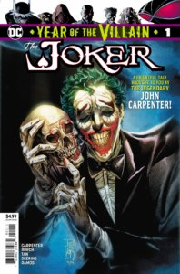 Cover for Year of the Villain: The Joker #1 - Anthony Burch (writer), John Carpenter (writer), Marc Deering (inks), Gabriella Downie (letters), Jonathan Glapion (inks), Dani Miki (inks), Jay David Ramos (colors and cover), Philip Tan (pencils, inks, and cover) - Joker holding a skull