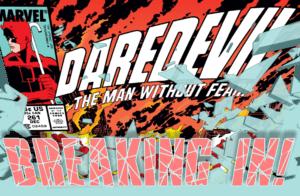 Breaking In! Daredevil #261