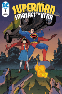 Superman Smashes the Klan Part One main cover depicting Superman lifting a car next to a young girl