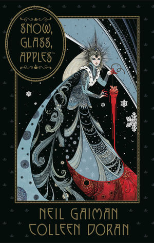 Cover for Snow, Glass, Apples - Colleen Doran (artist), Neil Gaiman (writer), Val Trullinger (flatter) - Dark Horse Comics August 2019 - An elaborate illustration of a queen in robe and crown holding a heart that drips blood