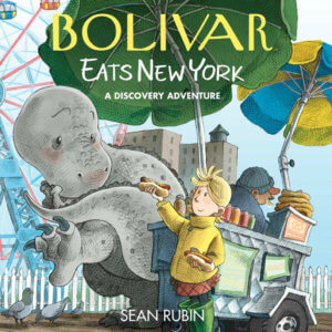 Bolivar Eats New York: A Discover Adventure Sean Rubin Archaia November 6, 2019