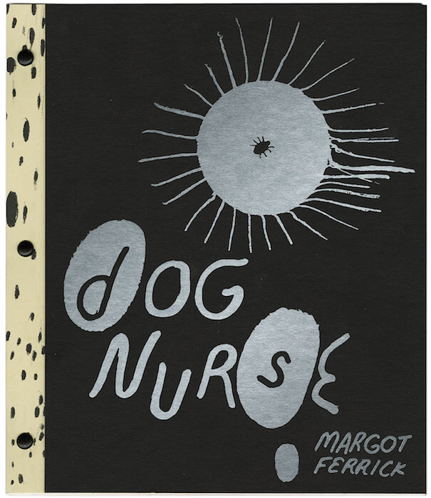 Dognurse Cover by Margot Ferrick, published by Perfectly Acceptable Press