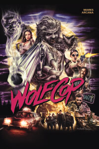 Wolf Cop TPG Cover C 2019 Dynamite Comics - An 80s-style movie poster featuring a werewolf pointing a gun at the viewer
