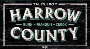 Return to Harrow County With Cullen Bunn, Tyler Crook, and Naomi Franquiz