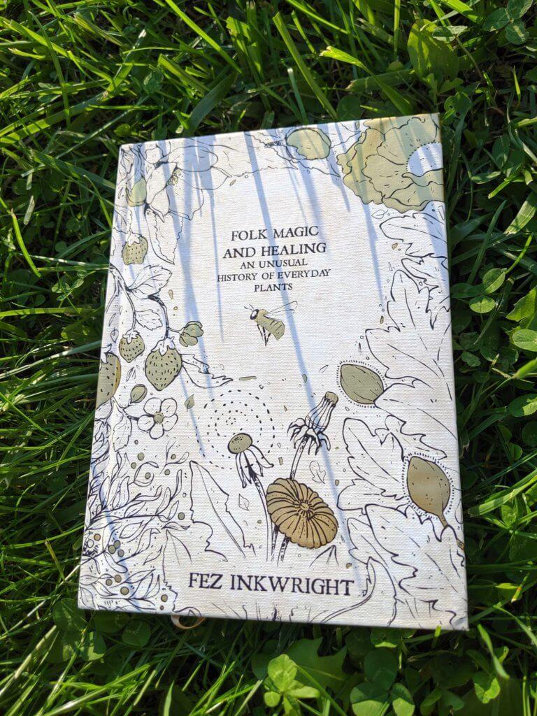 Folk Magic & Healing - Fez Inkwright - Liminal 11 - 2019