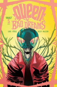 Queen of Bad Dreams (Vault Comics, November 2019)