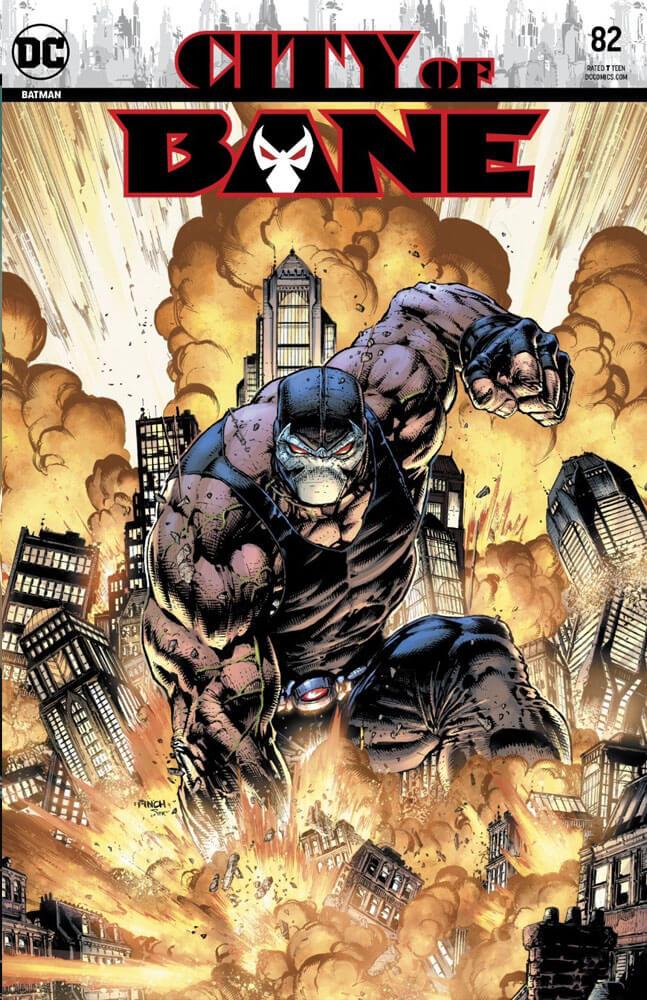 Batman #82 Cover - Clayton Cowles (letterer), Tom King (writer), Mikel Janin (artist), Jordie Bellaire (colorist), DC Comics November 6, 2019 Bane smahes Gotham city
