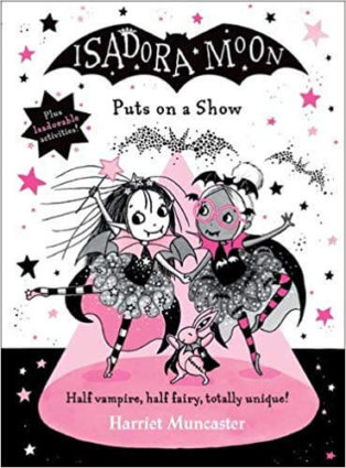 Cover of Isadora Moon Puts on a Show by Harriet Muncaster