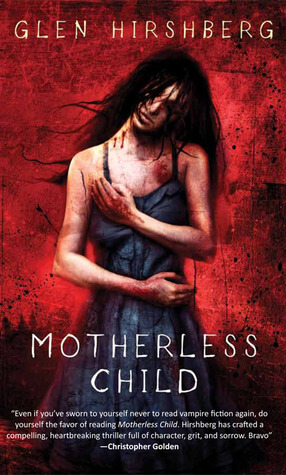 Cover of Glen Hirshberg's novel Motherless Child.
