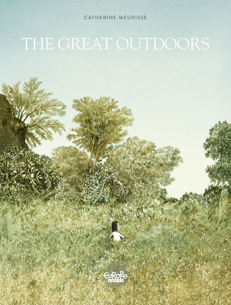 The Great Outdoors Cover. Written and drawn by Catherine Meurisse. Europe Comics. December 2019.