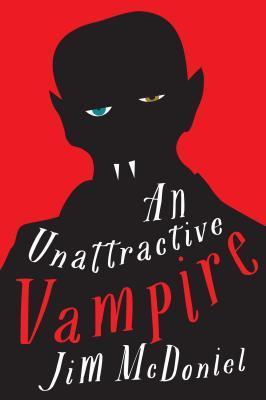 Cover of An Unattractive Vampire by Jim McDoniel