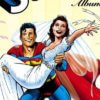 The Wedding Issue Grand Finale: Superman and Lois Lane