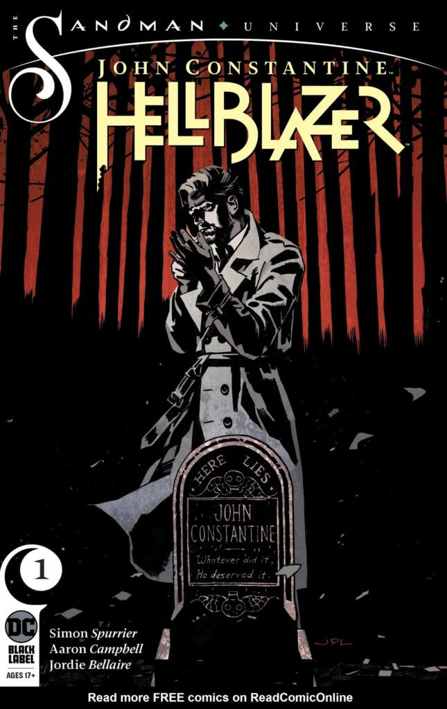 """The cover to John Constantine: Hellblazer #1, showing John Constantine standing above his own grave. The epigraph reads, """"Here Lies John Constantine. Whatever did it, he deserved it."""""""