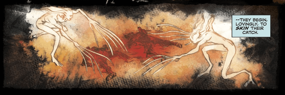 """A panel showing two gangly, eerie """"angels"""" around two red corpses. A narration box reads, """"--They begin, lovingly, to skin their catch."""""""