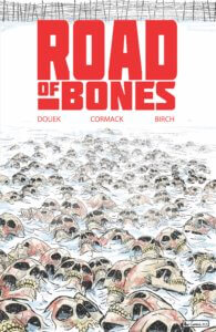Road of Bones TPB Cover. IDW Publishing