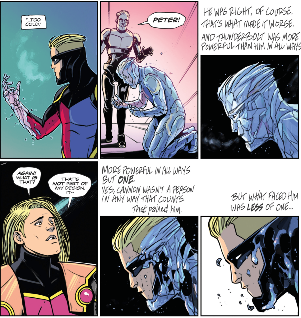 Cannon's monologue breaks into Thunderbolt's world, as Cannon begins to turn the tide of their fight through self-reflection.