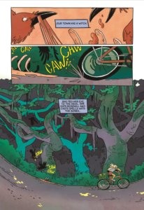 "Page of graphic novel 2 full width inset panels on top. First one is an extreme close up of carrion birds eating a carcass, second one pulls out slightly to see a bike wheel disturb the birds. Bottom panel takes up slightly more than half of page and fills margins, a scene of a forest with eerie moss covered trees. At the bottom is a path littered with leaves and the birds are descending back on the carcass as a girl on a bike drives toward the right of the page. Captions read: ""Our town has a witch. She fed her eye to the devil. She eats roadkill and casts spells with their bones..."""