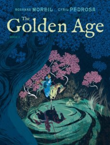 Illustrated cover of The Golden Age, a forest scene with a lady in a dress on a white horse looking into a pool, her reflection is a knight on a black horse.