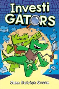 Cover of Graphic novel, title is in big letters Investi GATORS with a magnifying glass making the O in gators. Two anthropomorphic alligators with dark and light green skin wearing vests look like they're coming out of a sewer and one is holding a magnifying glass.