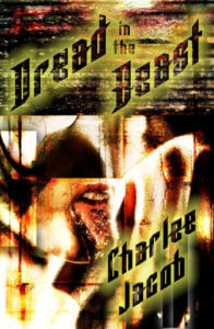 Cover of the first edition of the Dread in the Beast collection by Charlee Jacob