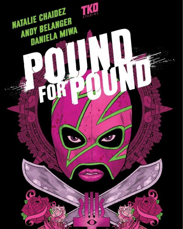 Pound for Pound cover: a bright pink luchador mask with only eyes and lipsticked lips floats above two crossed machetes and roses