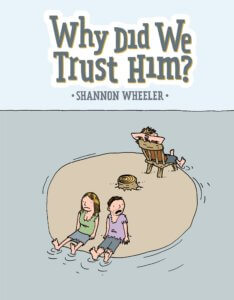 Why Did We Trust Him Cover. IDW Publishing
