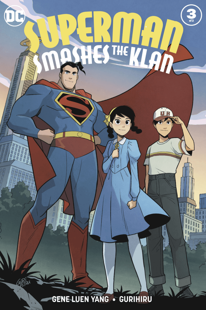 Cover of Superman Smashes the Klan Part Three by Gene Luen Yang (writer), Gurihiru (artists), and Janice Chiang (letterer) depicting Superman, Roberta Lee, and Tommy Lee