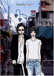 Cover for A L'Ouest de Toyko, french edition of Yamada Naito's work