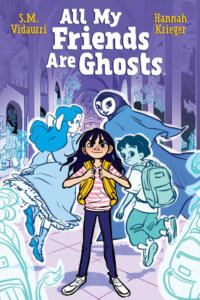 All My Friends Are Ghosts, Hannah Krieger, kaBOOM!, 2020