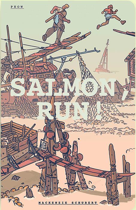 Salmon Run cover by Mackenzie Schubert via peowstudio.com