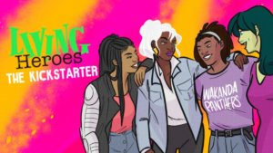 Living Heroes: Stephanie Williams on Her Fan Comic, Getting Funded, and Being the Meme Queen
