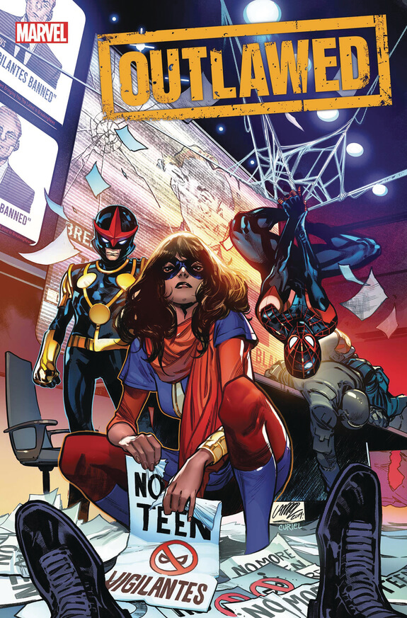 Outlawed 1 Cover by Pepe Larraz and David Curiel depicting Ms. Marvel, Nova, and Spider-Man
