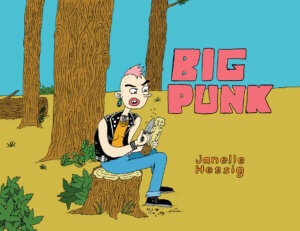 Big Punk #1 Review: Life on the Wild, but not Queer, Side
