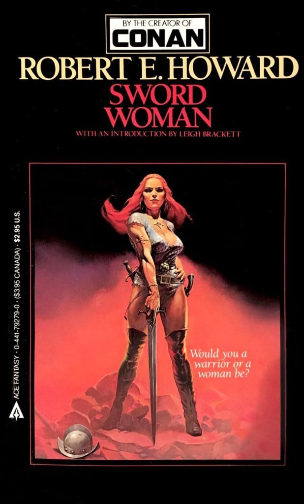 Sword Woman by Robert E. Howard