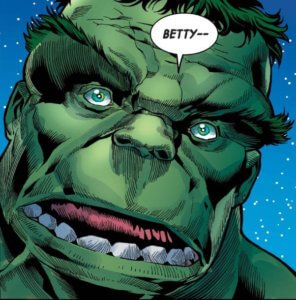 """Hulk stares directly af the reader and says """"Betty"""""""