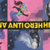 Kate Karyus Quinn, Demitria Lunetta, and Maca Gil Bring Two New Heroes to Gotham in DC Kids' Anti/Hero