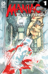 A bloody knife is brandished by a maniac in the streets of New York in Andrea Mutti's cover to Maniac of New York #1, due out from AfterShock Comics in February 2021.
