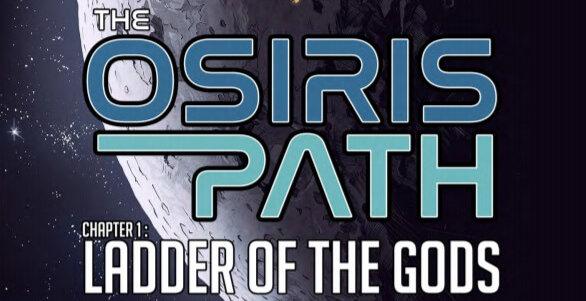 The Osiris Path #1; Ladder of the Gods, page 1, Behemoth Comics, 2020
