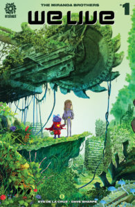 Two children journey in a fantastical world of overgrown plants and overrun machinery in Inaki Miranda's cover to We Live #1.