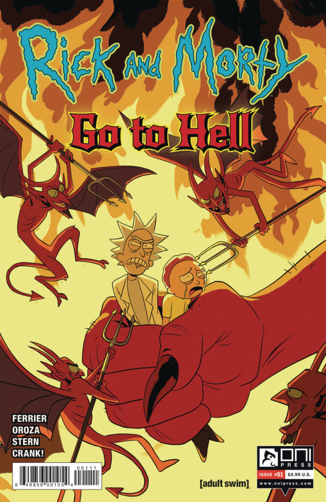 """Retail cover for Rick and Morty Go to Hell #1. An older man with wild hair wearing a lab coat and younger man with short, brown hair wearing a yellow shirt are being tightly gripped by a giant, red hand against a fiery background. Three devils poke at them with tridents. The title, """"Rick and Morty Go to Hell"""", is on top."""
