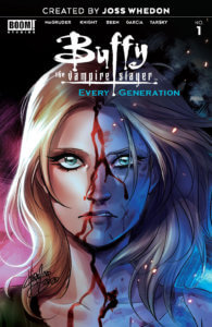 Buffy the Vampire Slayer: One in Every Generation #1 Morgan Beem (writer and artist), Jim Campbell (letter), Lauren Garcia (writer), Alex Guimarães (colourist), Lauren Knight (artist), Nilah Magruder (writer), Caitlin Yarsky (writer and artist) June 3, 2020 BOOM! Studios