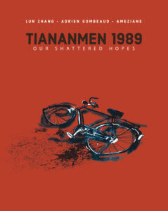 Tiananmen 1989 - Our Shattered Hopes