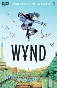 WYND #1 June 17, 2020 Aditya Bidikar (letterer), Michael Dialynas (artist), James Tynion IV (writer) BOOM! Studios