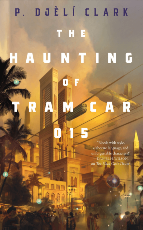 Cover of The Haunting of Tram Car 015 by P. Djèlí Clark