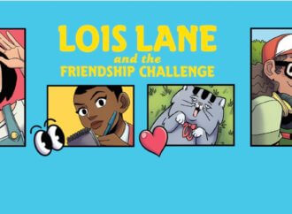 REVIEW: Lois Lane and the Friendship Challenge Races to Action