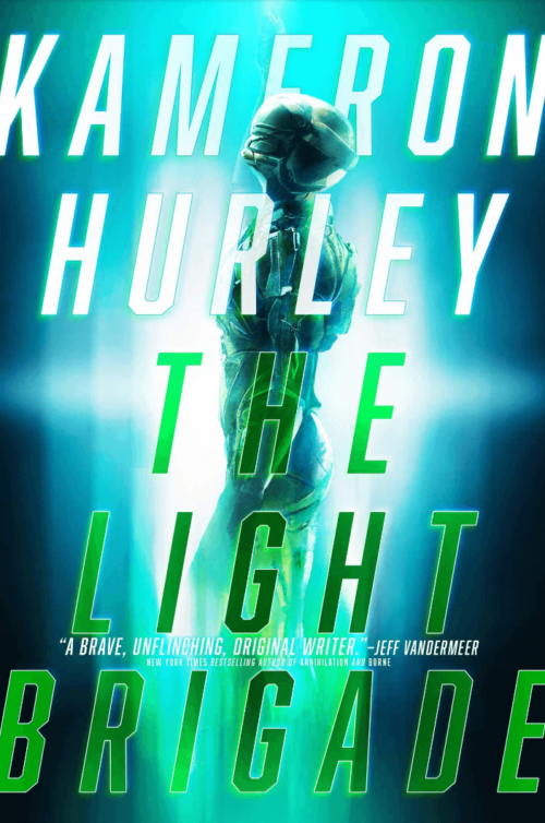 Cover of The Light Brigade by Kameron Hurley