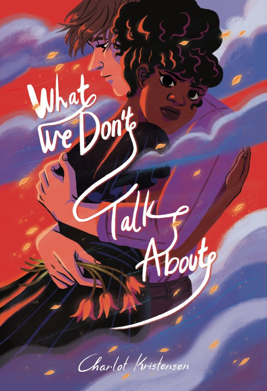 What We Don't Talk About Cover. Charlot Kristensen. Avery Hill Publishing. September 2020.